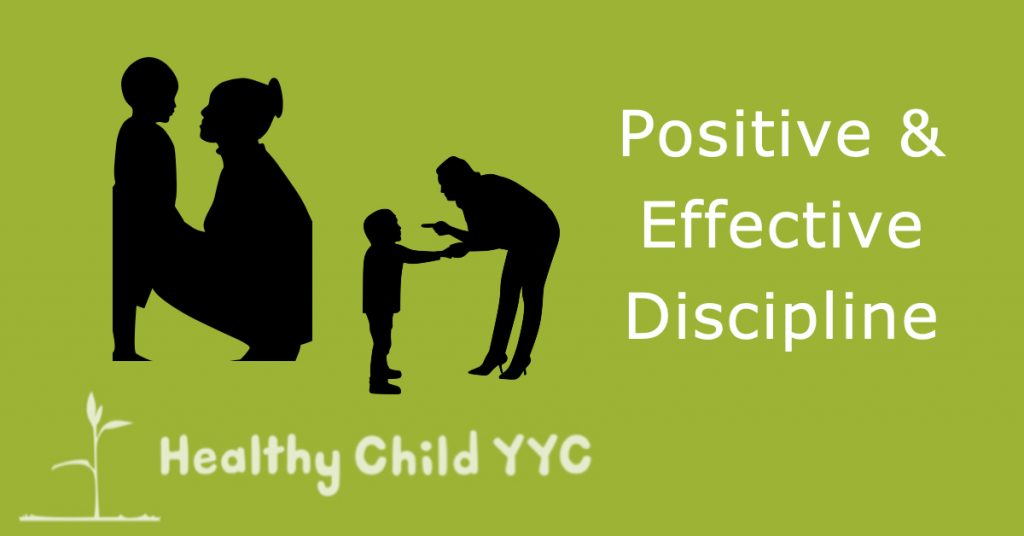 Title Positive & Effective Discipline with images of woman talkin to child and woman scolding child